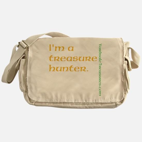 I'm a Treasure Hunter Messenger Bag