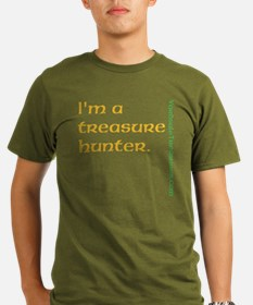 I'm a Treasure Hunter T-Shirt