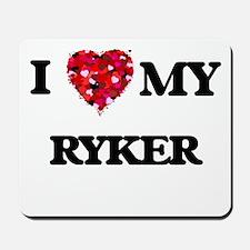 I love my Ryker Mousepad