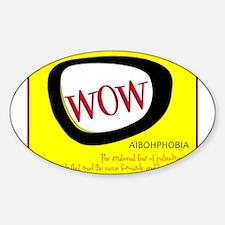 WOW AIBOHPHOBIA PALINDROMES Decal
