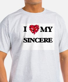 I love my Sincere T-Shirt
