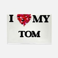 I love my Tom Magnets