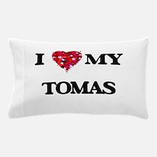 I love my Tomas Pillow Case