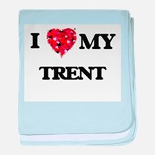 I love my Trent baby blanket