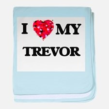 I love my Trevor baby blanket