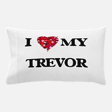 I love my Trevor Pillow Case