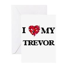 I love my Trevor Greeting Cards