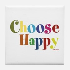 Choose Happy 01 Tile Coaster