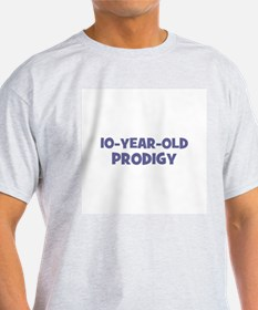 10-Year-Old Prodigy T-Shirt