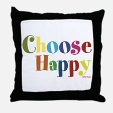 Choose Happy 01 Throw Pillow