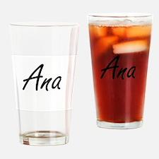Ana artistic Name Design Drinking Glass