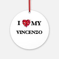 I love my Vincenzo Ornament (Round)
