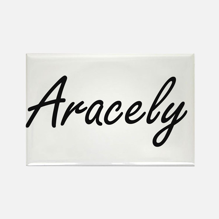 Aracely artistic Name Design Magnets