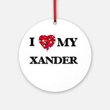 I love my Xander Ornament (Round)