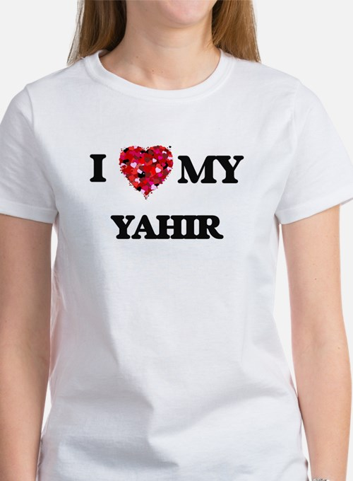 I love my Yahir T-Shirt