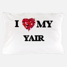 I love my Yair Pillow Case