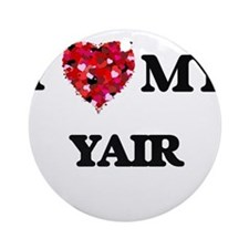 I love my Yair Ornament (Round)