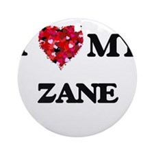 I love my Zane Ornament (Round)