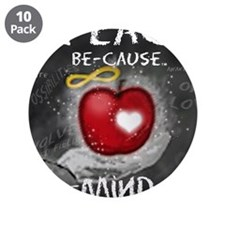 """I Teach Be-Cause 3.5"""" Button (10 pack)"""