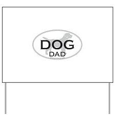 DOGDAD.png Yard Sign