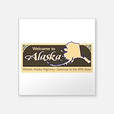 "Welcome to Alaska - USA Square Sticker 3"" x 3"""
