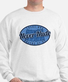 Arrested Development Never Nude Sweatshirt