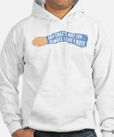 Arrested Development Leave a Not Hoodie