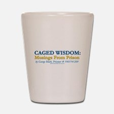 Arrested Development Caged Wisdom Shot Glass