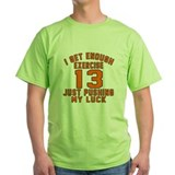13 year olds Green T-Shirt
