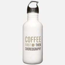 Coffee Then Choreograp Water Bottle
