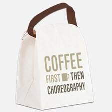 Coffee Then Choreography Canvas Lunch Bag