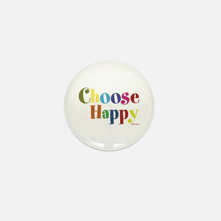 Choose Happy 01 Mini Button