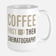 Coffee Then Cinematography Mugs