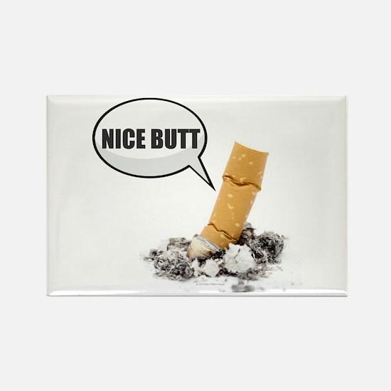 Cigarette - Nice Butt Magnets