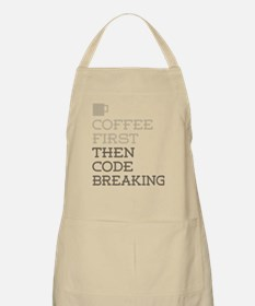 Coffee Then Code Breaking Apron