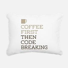 Coffee Then Code Breakin Rectangular Canvas Pillow