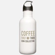 Coffee Then Coin Colle Water Bottle