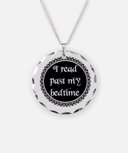 Cute Read past my bedtime Necklace