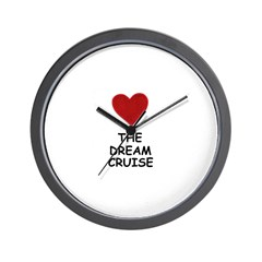 LOVE THE DREAM CRUISE Wall Clock