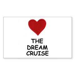 LOVE THE DREAM CRUISE Rectangle Decal