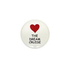 LOVE THE DREAM CRUISE Mini Button (100 pack)