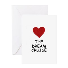 LOVE THE DREAM CRUISE Greeting Card