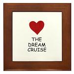 LOVE THE DREAM CRUISE Framed Tile