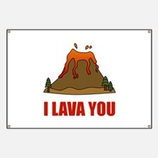 I Lava You Volcano Banner