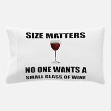 Size Matters Wine Pillow Case