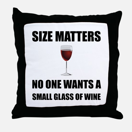 Size Matters Wine Throw Pillow