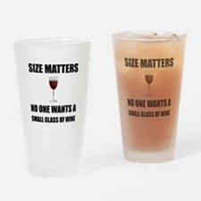 Size Matters Wine Drinking Glass