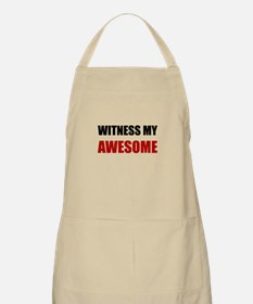 Witness My Awesome Apron