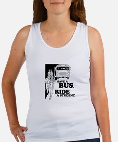 Save a bus. Ride a student. -  Women's Tank Top
