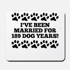 27th Anniversary Dog Years Mousepad